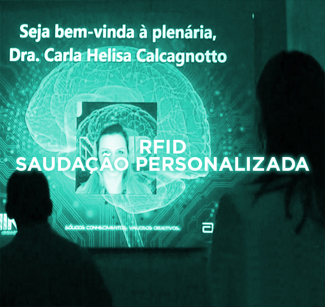 RFID SAUDAÇÃO PERSONALIZADA